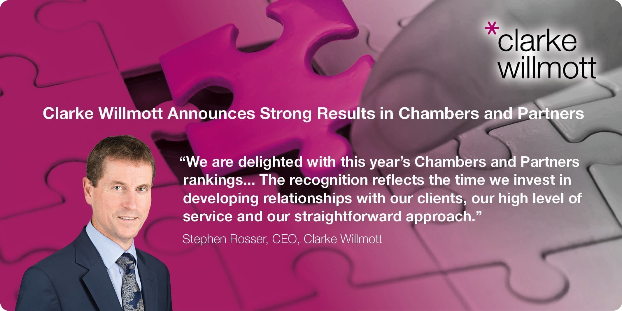 Chief Executive Stephen Rosser discusses Clarke Willmott's Chambers 2017 results