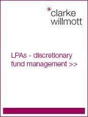Lasting powers of attorney and discretionary fund management